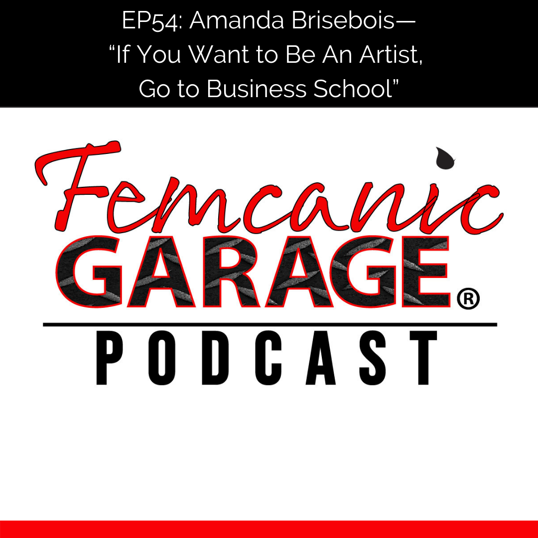 Femcanic Garage Podcast Episode 54